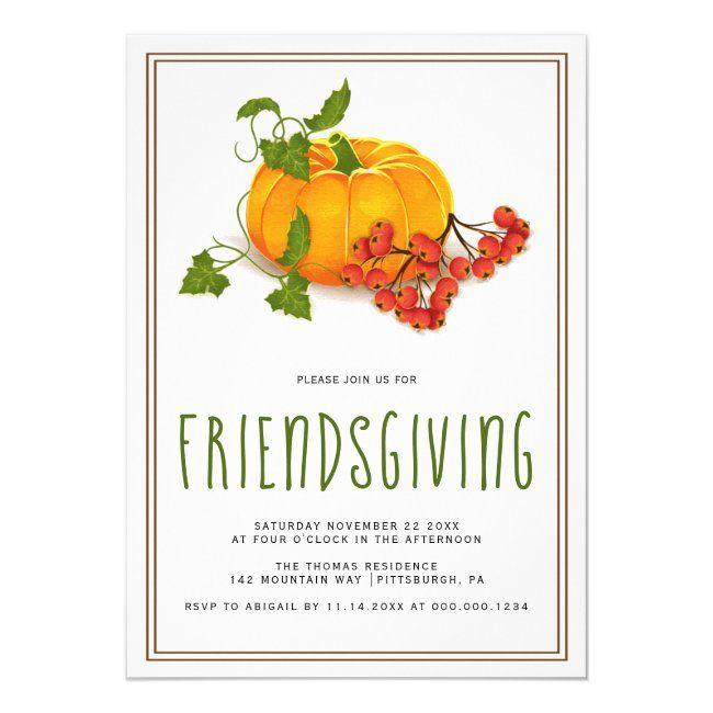 Pumpkin Berries And Brown Frame Friendsgiving Invitation Zazzle Com In 2020 Thanksgiving Invitation Autumn Invitations Friendsgiving Invite