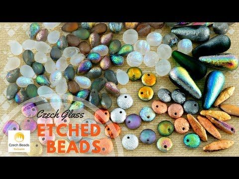 🎥  #VIDEO! Express Your Identity With Czech Glass Etched Beads - 22 New Colors and 5 Different Shapes!