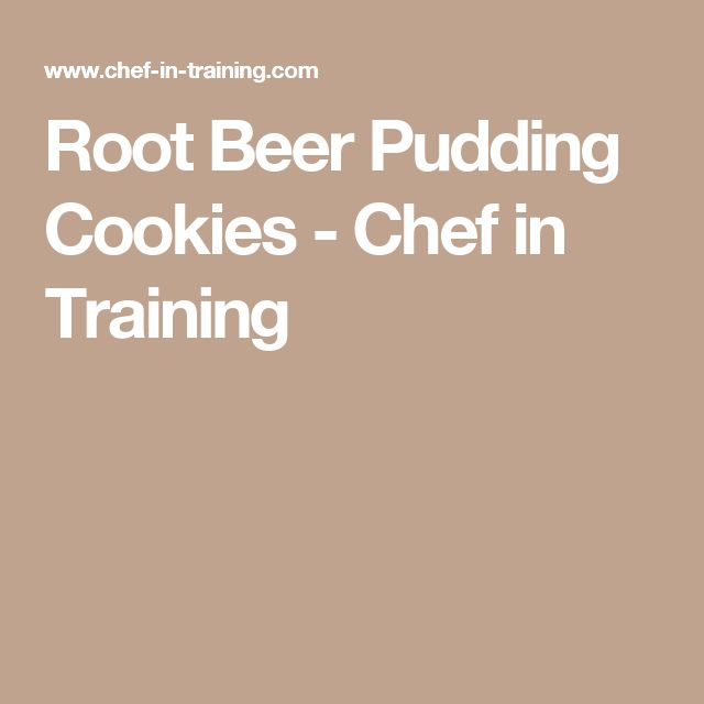 Root Beer Pudding Cookies - Chef in Training