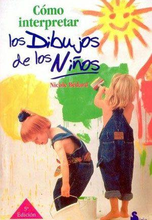 """Educación Preescolar, la revista: Libro """"Cómo interpretar los dibujos de los niños"""""""
