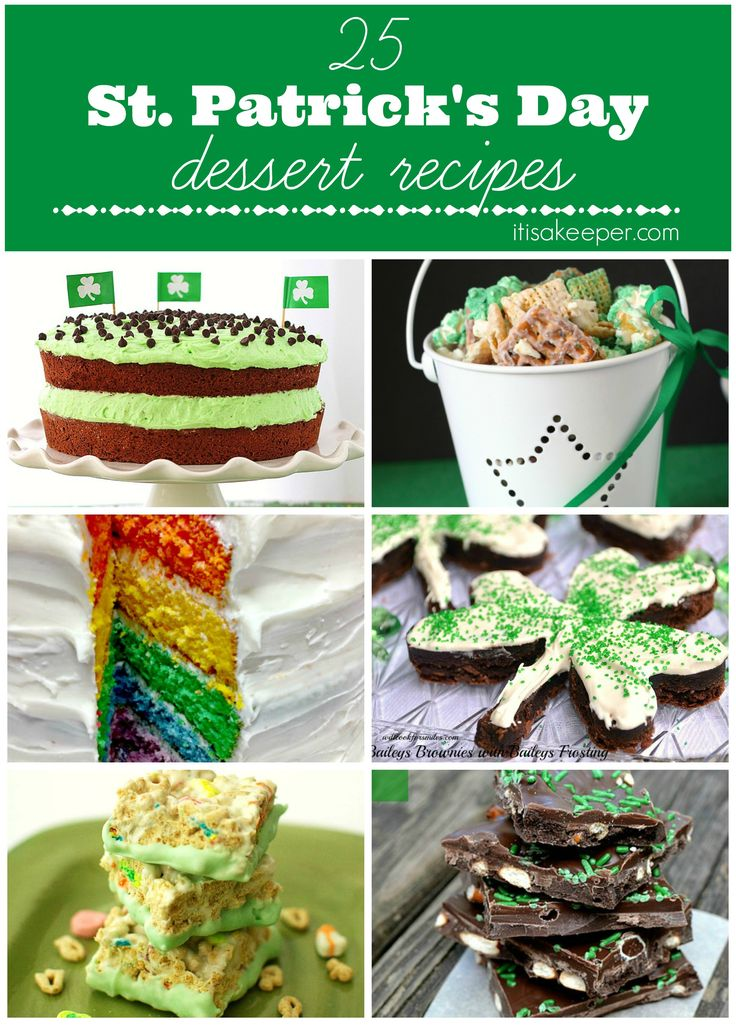It's a Keeper shares a collection of 25 festive Saint Patricks Day recipes for desserts.