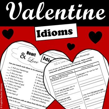 Get in the spirit of Valentine's Day while you strengthen students' understanding of idioms in reading and writing! This FREE two-page activity introduces middle school readers to sixteen heart- and love-related American English idioms that they are likely to encounter