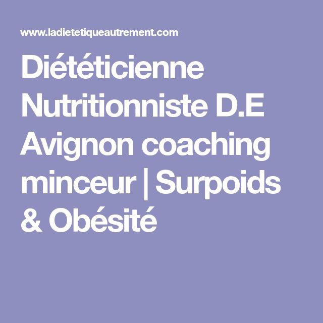 Diététicienne Nutritionniste D.E Avignon coaching minceur | Surpoids & Obésité