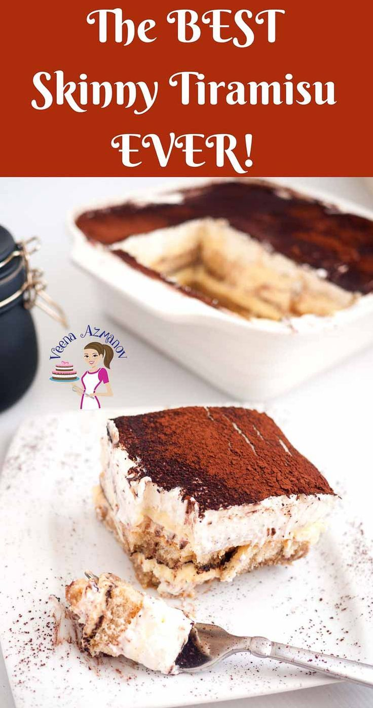 This Skinny Tiramisu Is A Rich And Elegant Dessert Bold In Flavors Of Coffee And Liqueur To Warm You Up In Winter Desserts Light Desserts Light Desserts Easy