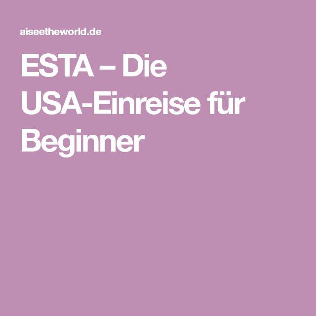 ESTA – Die USA-Einreise für Beginner
