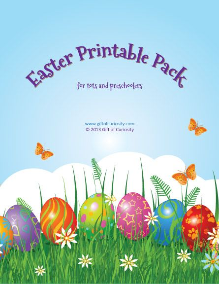 Easter Printable Pack for Tots and Preschoolers >> Gift of Curiosity