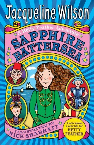 Sapphire Battersea (Hetty Feather) by Jacqueline Wilson