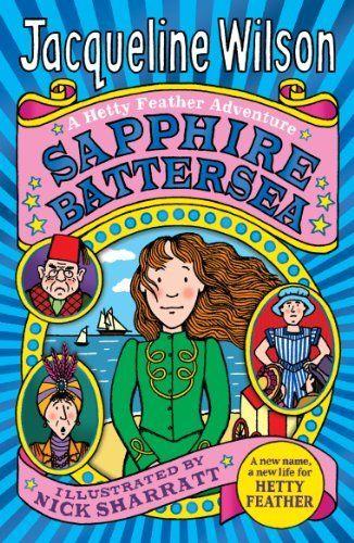 Sapphire Battersea (Hetty Feather) by Jacqueline Wilson