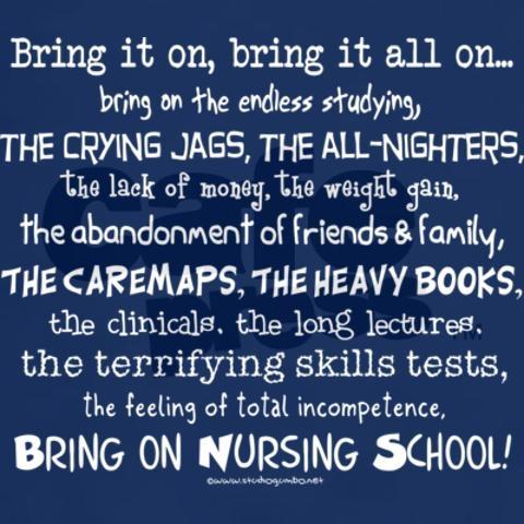 Bring on Nursing School