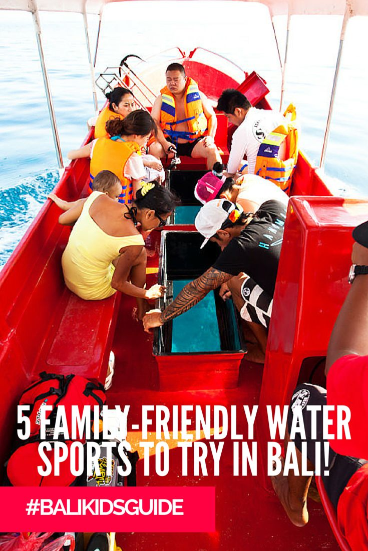 Get adventurous with these 5 family-friendly Bali water sports!