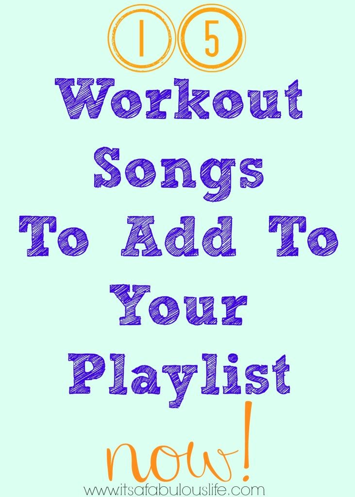 Good Workout Songs To Add to Your Playlist!  #getfit