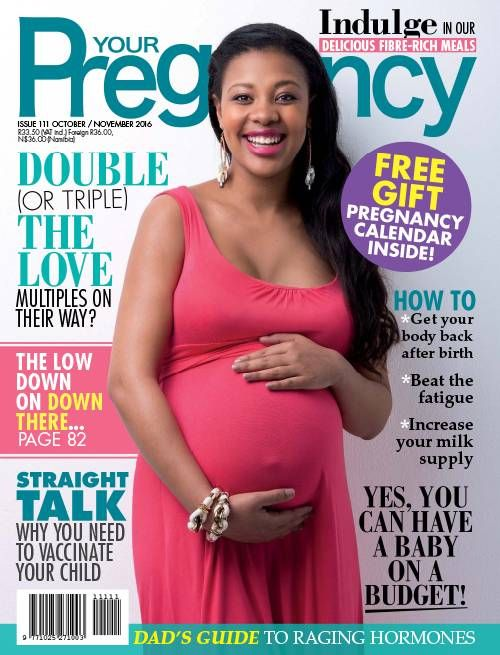 Your Pregnancy | October/ November 2016
