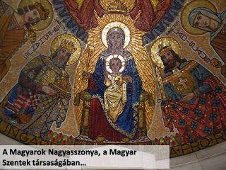 """Szilveszter Barát Blogja: """"Szent Fiadat, Boldogasszony, kérd e népért""""- Évkö..."""