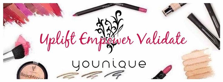 Uplift, Empower, Validate Cover photo! #Younique #ClickImageToShop #Questions…