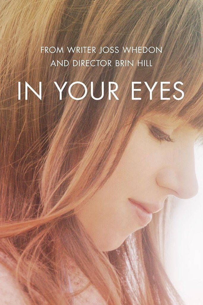 In Your Eyes...such an amazing movie... there's a ton on the listing I wanna see too!!
