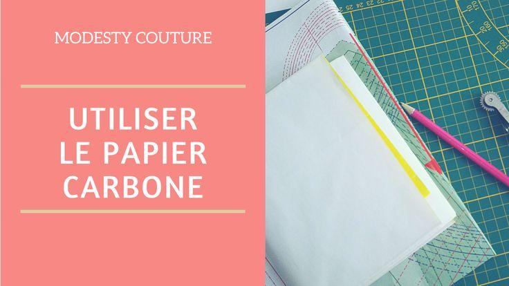 Je vous explique comment décalquer et reporter un patron couture facilement à l'aide d'un outil très peu cher : le papier carbone.