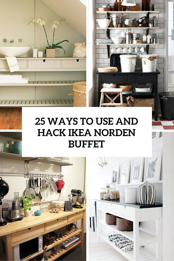 ways to use and hack ikea norden buffet cover
