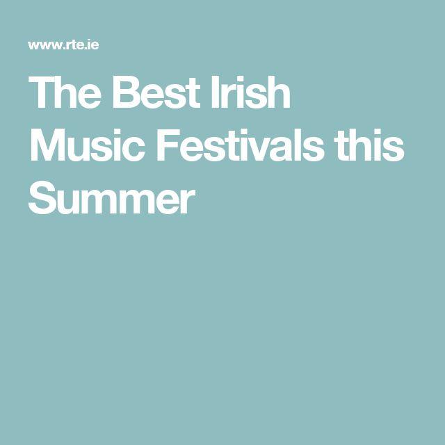 The Best Irish Music Festivals this Summer