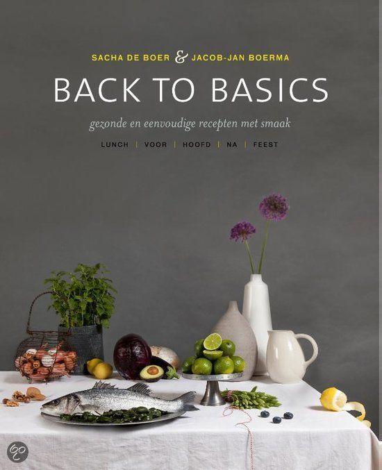 bol.com | Back to basics, Sacha de Boer & Jacob-Jan Boerma | 9789000343195 | Boeken...