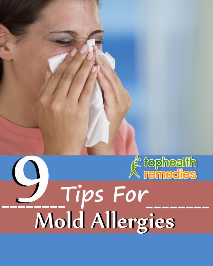 9 Tips For Mold Allergies