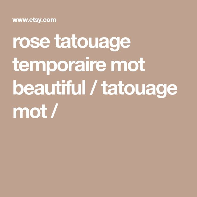 rose tatouage temporaire mot beautiful / tatouage mot /