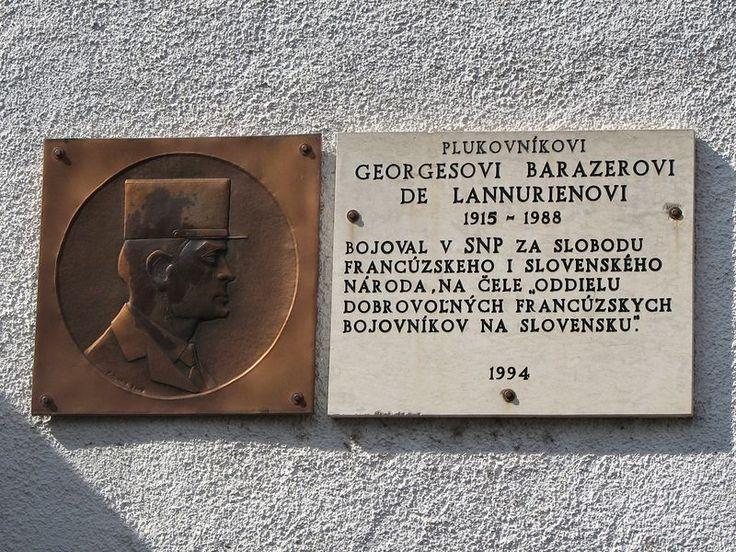 Štefan Pelikán - Pamätná tabuľa plk. Georgesovi Barazerovi Lannurienovi je umiestená na priečelí Základnej školy Hájik v Žiline
