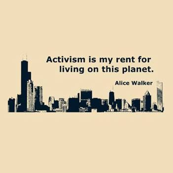 Activism is my rent for living on this planet