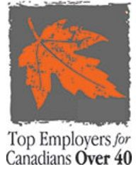 Since 2001, the editors of Canada's Top 100 Employers have published an annual list of the best workplaces for older Canadians. These employers lead the nation in creating special programs and benefits of interest to employees aged 40 years and older. Each employer is evaluated under a set of 8 criteria of interest to older workers. www.canadastop100.com/older_workers/
