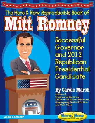 Kids' Bio of Mitt Romney: Successful Governor and 2012 Republican Presidential Candidate. Reproducible for the classroom
