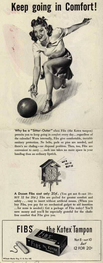 Kotex Company's FIBS, The Kotex Tampon – Keep going in Comfort (1941)