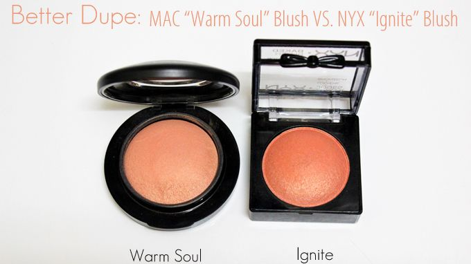 "MAC Warm Soul Blush ($27) vs. NYX Baked Blush in ""Ignite"" - Ignite is nearly four times cheaper than Warm Soul yet more pigmented and longer lasting! Great dupe! 