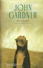 BY GRENDEL JOHN GARDNER