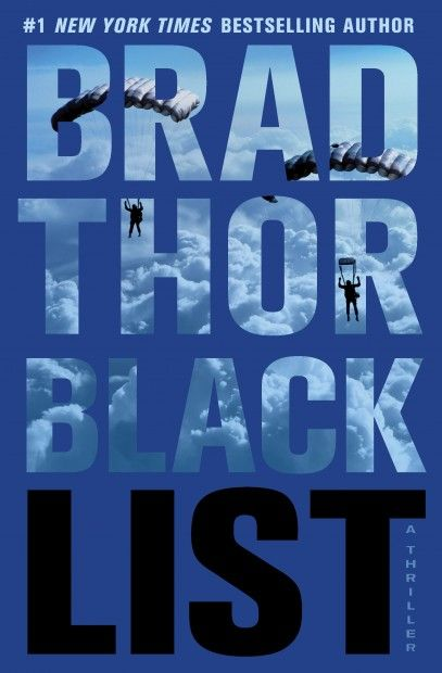 Black List by Brad Thor (Available on the Fiction 2012 Best Sellers--Men's Intrigue Nook)