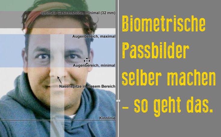 So macht man selber biometrische passbilder