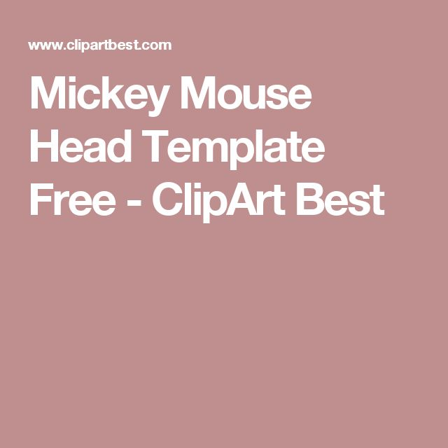 Mickey Mouse Head Template Free - ClipArt Best