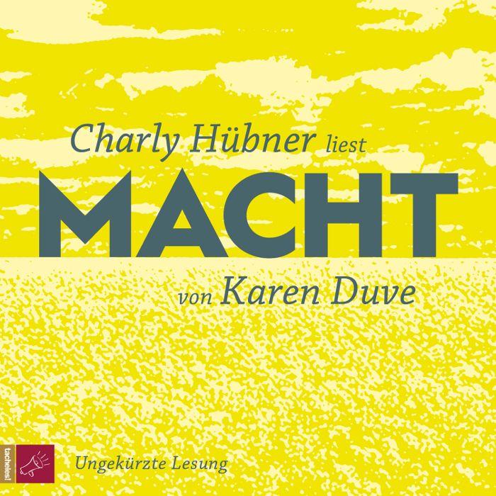 Charlie Hübner: Macht (Karen Duve)