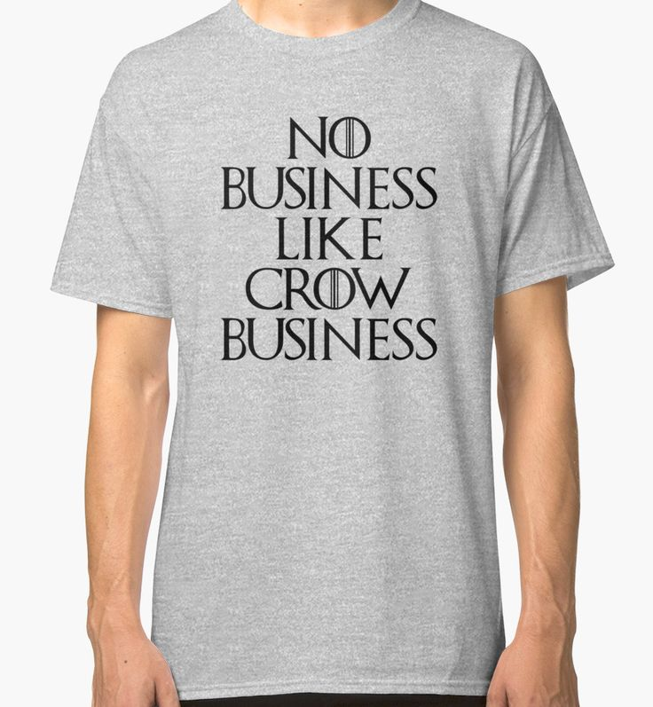 No Business Like Crow Business by typogracat | Game of Thrones, GOT, Jon Snow, Stark, Night's Watch, Westeros, Song of Ice and Fire, Crows