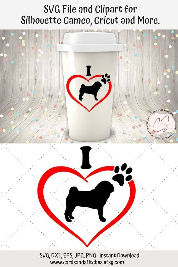Pug Heart Svg Great For Silhouette And Cricut Machines Pug Clipart Graphic Design Svg File Dxf Jpg Eps Png Clip Art Card Making Handmade