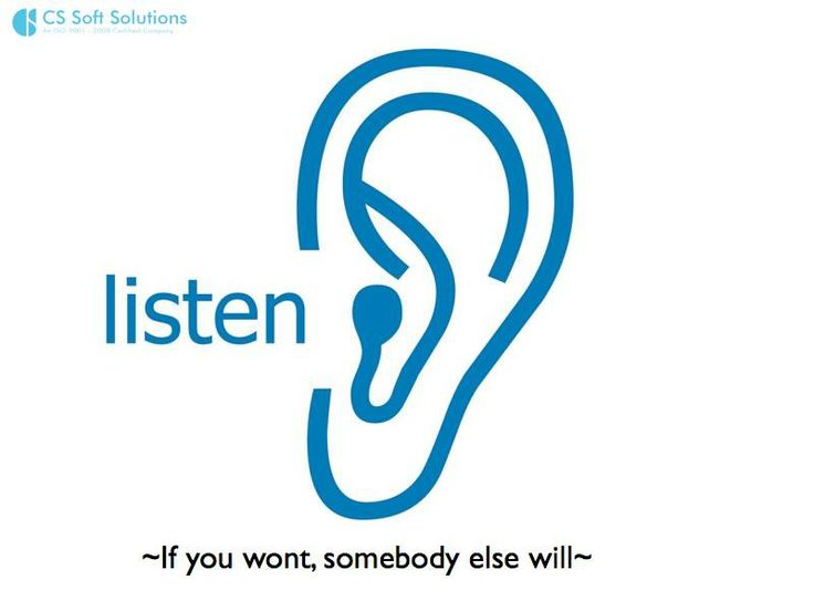 So how does one give the most apt solution ?  The answer is simple, just L I S T E N.  Listen to the industry, to the target audience, to the client and to the need of the business.