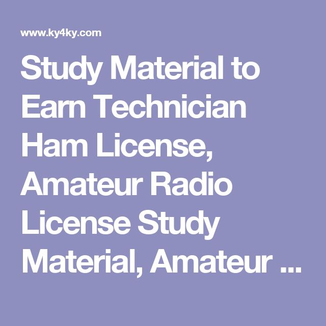 Study Material to Earn Technician Ham License, Amateur Radio License Study Material, Amateur Radio Technician Question Pool, Amateur Radio License Study Guide, Study Material to Learn Technician Amateur License, Ham Radio License Study Material, Ham Radio Technician Question Pool, Ham Radio License Study Guide