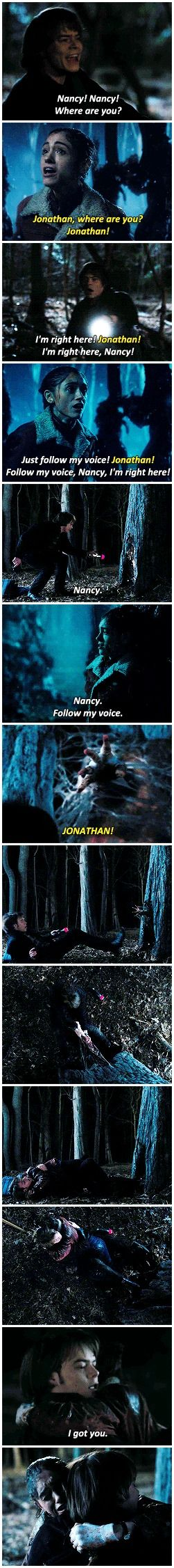 I got you. #stranger things #nancy x jonathan #1.05