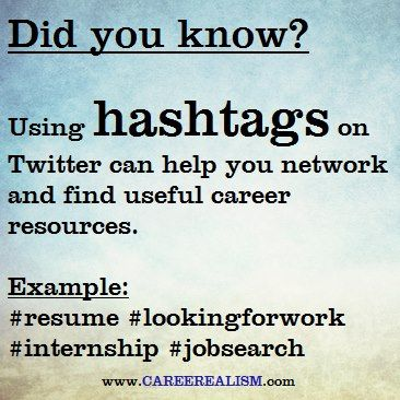 Did you know that using #hashtags on Twitter can help you find useful career resources? | www.CAREEREALISM.com: Social Network, Career Building, Job Searching Resume Interview, Tips Offices Attire, Amir Business Casual, Blog Tips Offices, Career Bliss, Online Job, Career Center