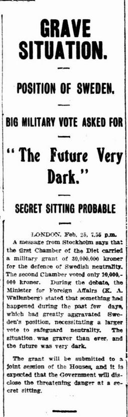 "WWI, 26 Feb 1917; ""30,000,000 kroner for the defence of Swedish neutrality"" -The Daily News, Perth"