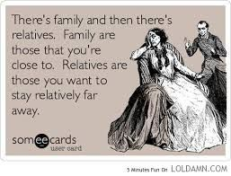 Yes. Good heavens yes. And family doesn't have to be by blood or marriage. I have a lot of family that's neither.