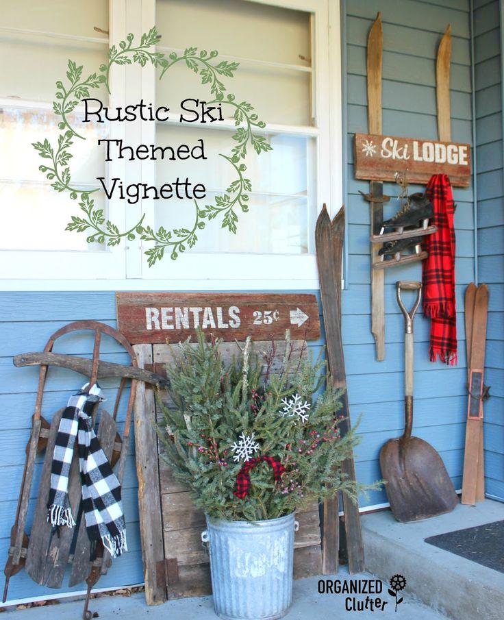 24 Best Vintage Rustic Images On Pinterest: Vintage Rustic Ski Lodge Themed Outdoor Vignette