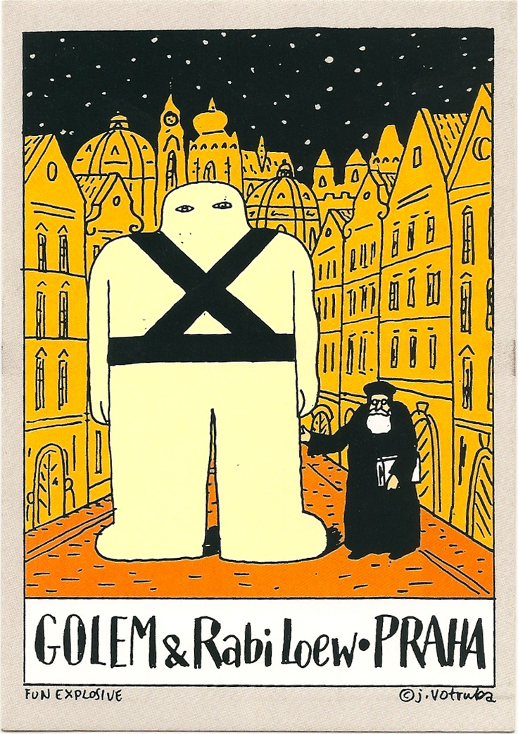 Jiří Votruba - Golem & Rabbi Loew of Praha.  A golem is an animated human-like being, created entirely from inanimate matter. Rabbi Judah Loew created a golem out of clay from the banks of the Vltava River.