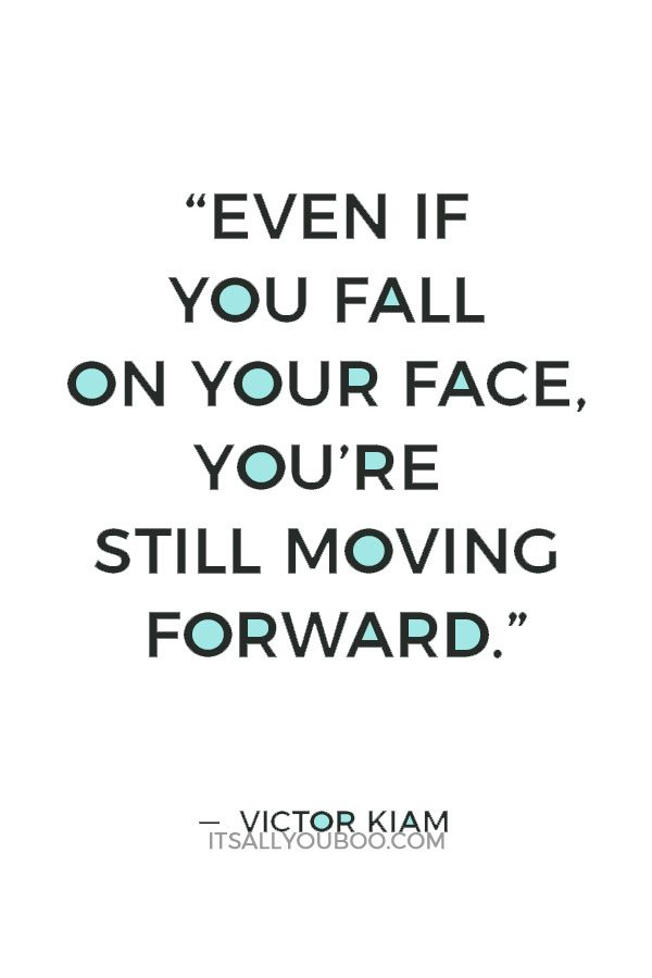 129 Inspirational Keep Moving Forward Quotes Very Short Quotes Moving Forward Quotes Keep Moving Forward Quotes