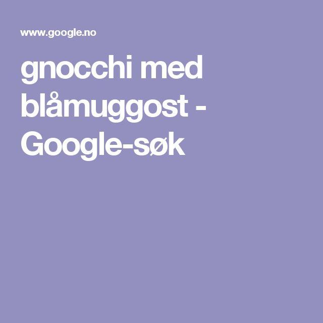 gnocchi med blåmuggost - Google-søk