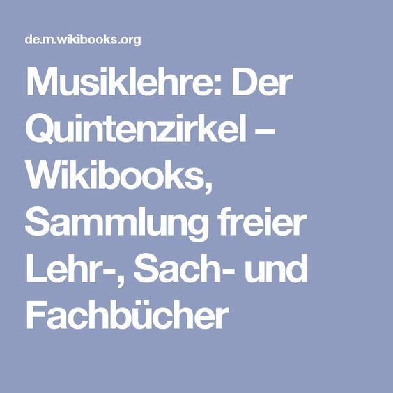 Musiklehre: Der Quintenzirkel – Wikibooks, Sammlung freier Lehr-, Sach- und Fachbücher