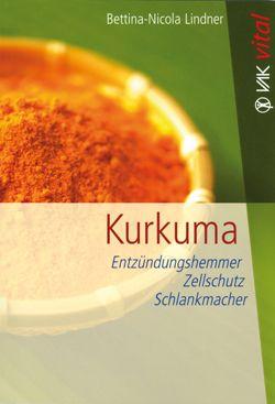 Kurkuma lässt den überlasteten Körper auf sechsfache Weise gesunden +Goldene Milch Rezept + Die Absorption von Kurkuma/Curcumin optimieren
